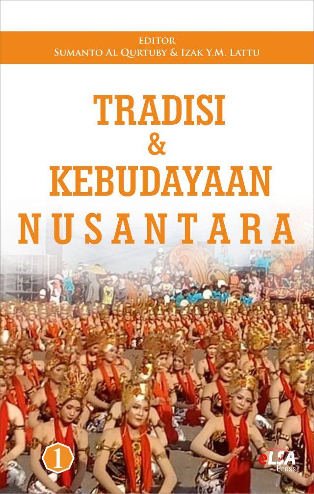 Tradisi & Kebudayaan Nusantara 1