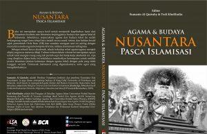 Agama dan Budaya Nusantara Pasca Islamisasi